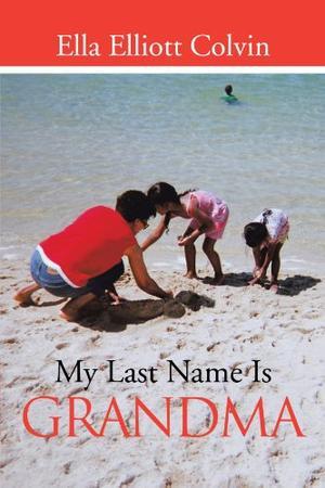 MY LAST NAME IS GRANDMA