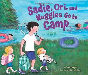 SADIE, ORI, AND NUGGLES GO TO CAMP