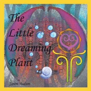 LITTLE DREAMING PLANT