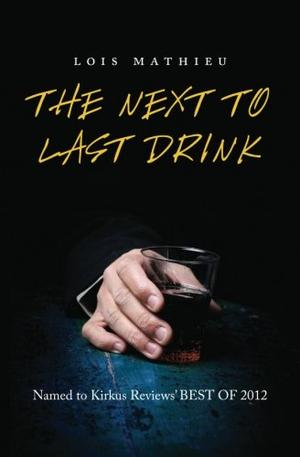 THE NEXT TO LAST DRINK