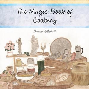 THE MAGIC BOOK OF COOKERY