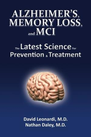 ALZHEIMER'S, MEMORY LOSS, AND MCI