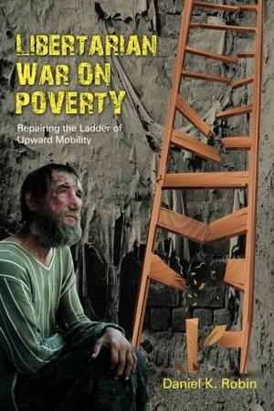 LIBERTARIAN WAR ON POVERTY