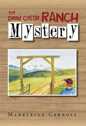 The Dead Cattle Ranch Mystery