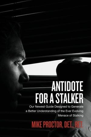 ANTIDOTE FOR A STALKER