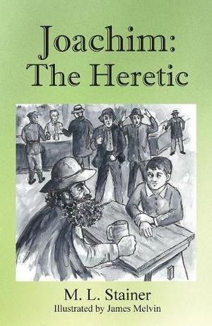 JOACHIM: THE HERETIC