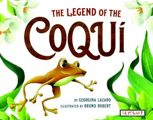 THE LEGEND OF THE COQUÍ