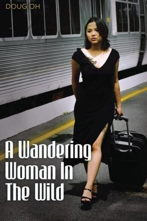 A Wandering Woman in the Wild