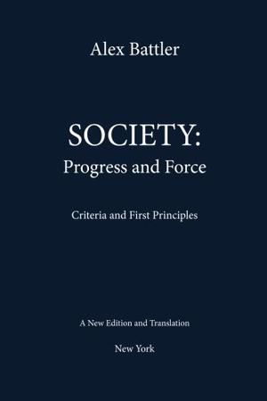 SOCIETY: PROGRESS AND FORCE