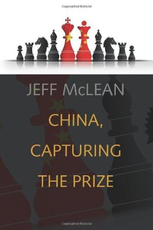 CHINA CAPTURING THE PRIZE