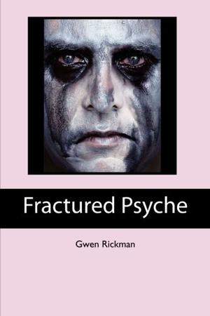 Fractured Psyche
