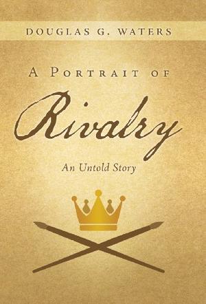 A PORTRAIT OF RIVALRY