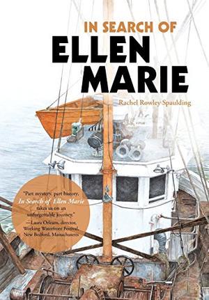 IN SEARCH OF <i>ELLEN MARIE</i>