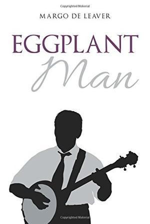 EGGPLANT MAN