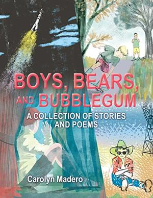 BOYS, BEARS, AND BUBBLEGUM