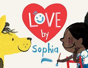<i>LOVE</i> BY SOPHIA