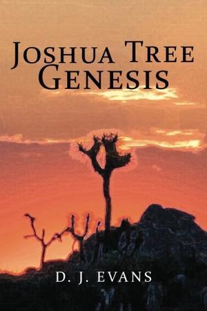 Joshua Tree Genesis