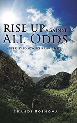 RISE UP AGAINST ALL ODDS
