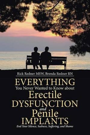 Everything You Never Wanted to Know About Erectile Dysfunction and Penile Implants