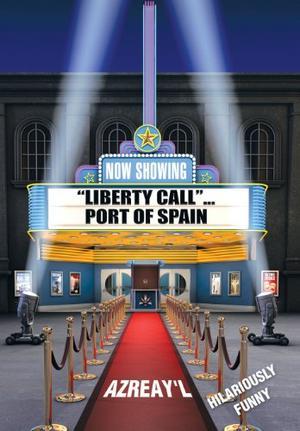 Liberty Call... Port of Spain