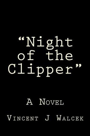 """NIGHT OF THE CLIPPER"""