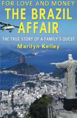 For Love and Money, The Brazil Affair