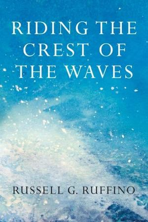 RIDING THE CREST OF THE WAVES