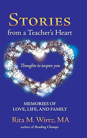 STORIES FROM A TEACHER'S HEART