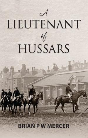 A Lieutenant of Hussars