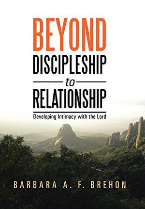Beyond Discipleship to Relationship