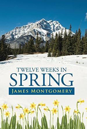 Twelve Weeks in Spring