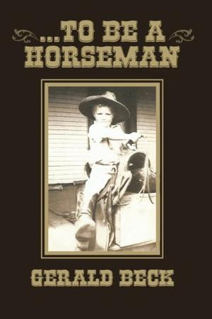 . . . TO BE A HORSEMAN