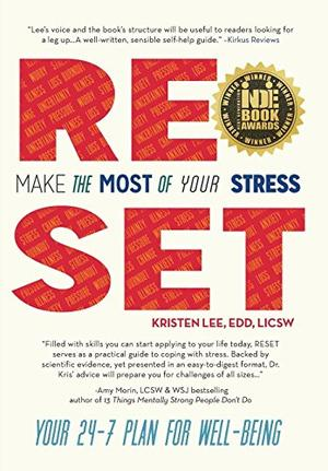 RESET: Make the Most of Your Stress