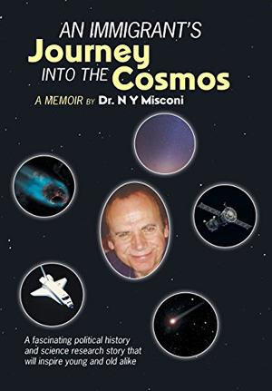 An Immigrant's Journey into the Cosmos