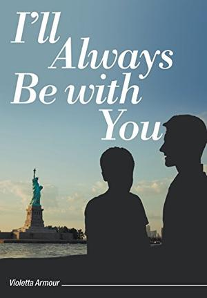 I'll Always Be with You