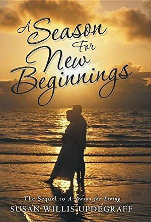 A Season for New Beginnings