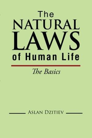 The Natural Laws Of Human Life