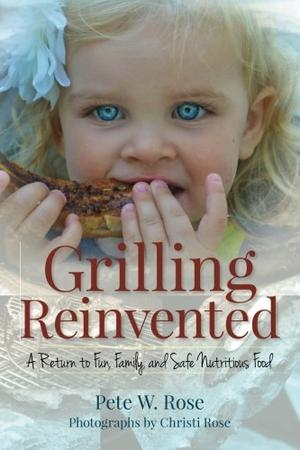 GRILLING REINVENTED