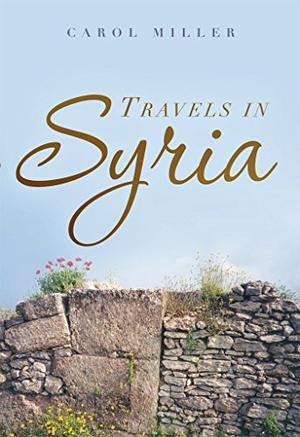 TRAVELS IN SYRIA