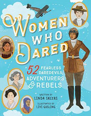 WOMEN WHO DARED