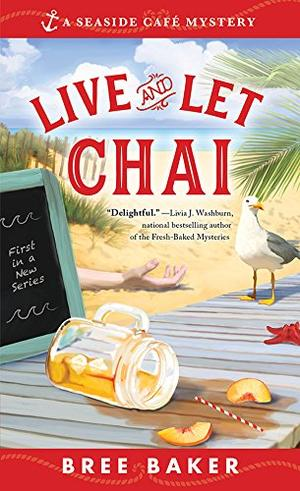 LIVE AND LET CHAI