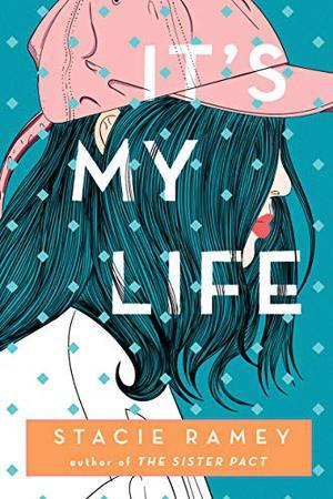 IT'S MY LIFE | Kirkus Reviews