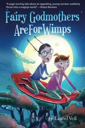 Fairy Godmothers Are For Wimps