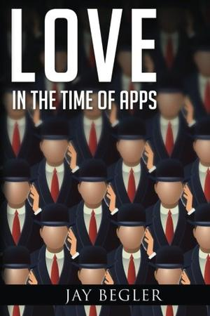 LOVE IN THE TIME OF APPS