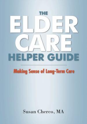 The Elder Care Helper Guide