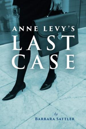 ANNE LEVY'S LAST CASE