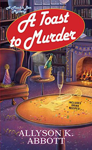 A TOAST TO MURDER