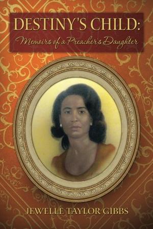 Destiny's Child: Memoirs of a Preacher's Daughter