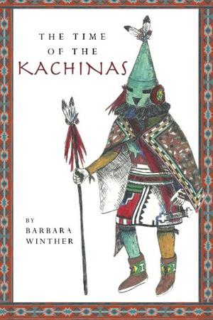 THE TIME OF THE KACHINAS