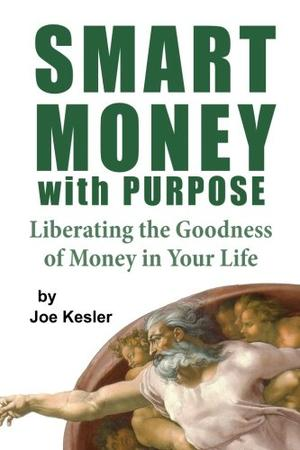 SMART MONEY WITH A PURPOSE